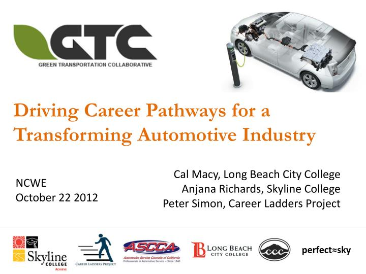 Ppt Driving Career Pathways For A Transforming Automotive Industry Powerpoint Presentation Id 2120337