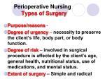 perioperative nursing types of surgery