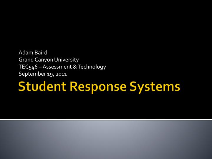 adam baird grand canyon university tec546 assessment technology september 19 2011 n.