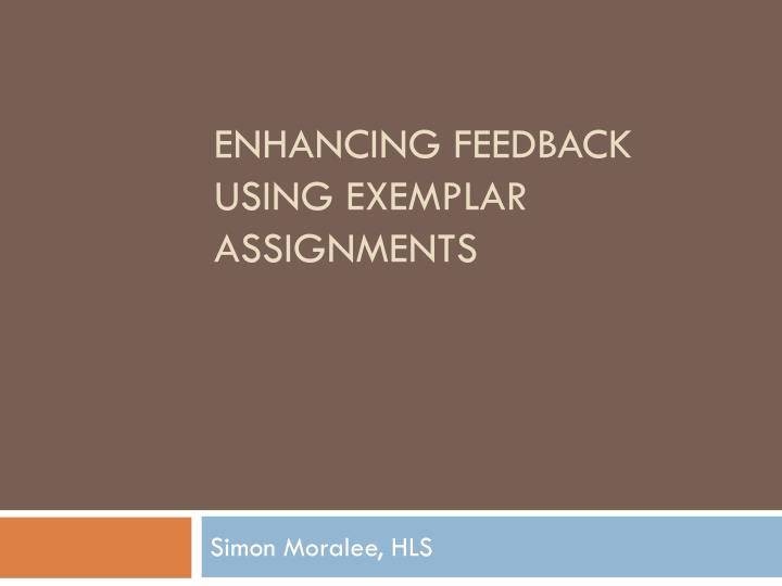 enhancing feedback using exemplar assignments n.