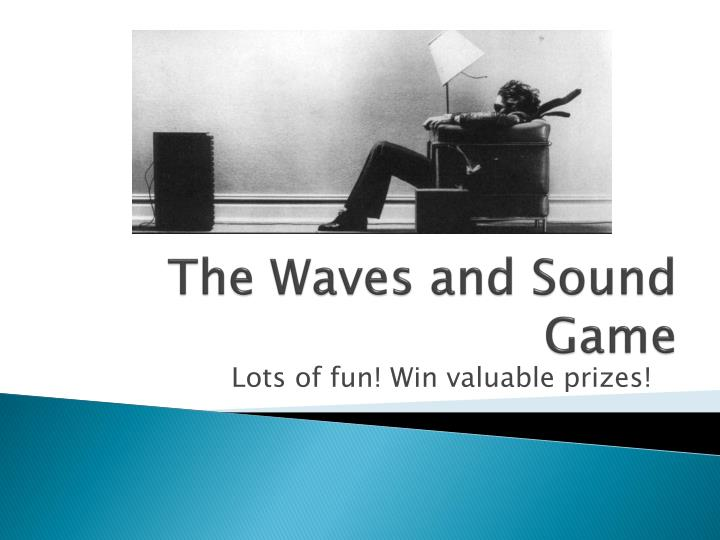 the waves and sound game n.