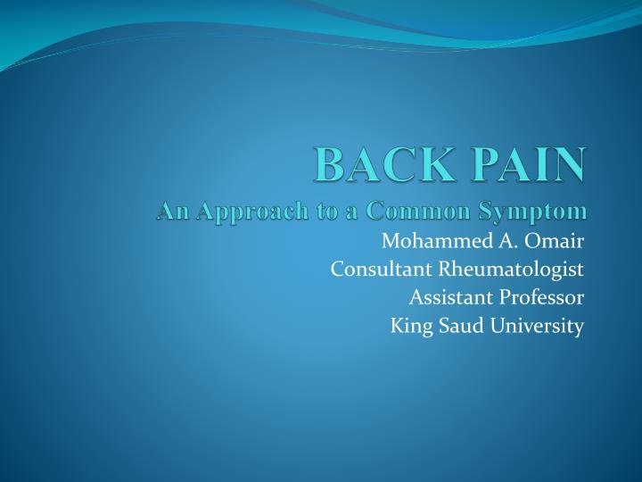 back pain an approach to a common symptom n.