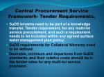 central procurement service framework tender requirements