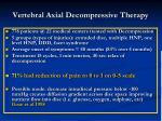 vertebral axial decompressive therapy