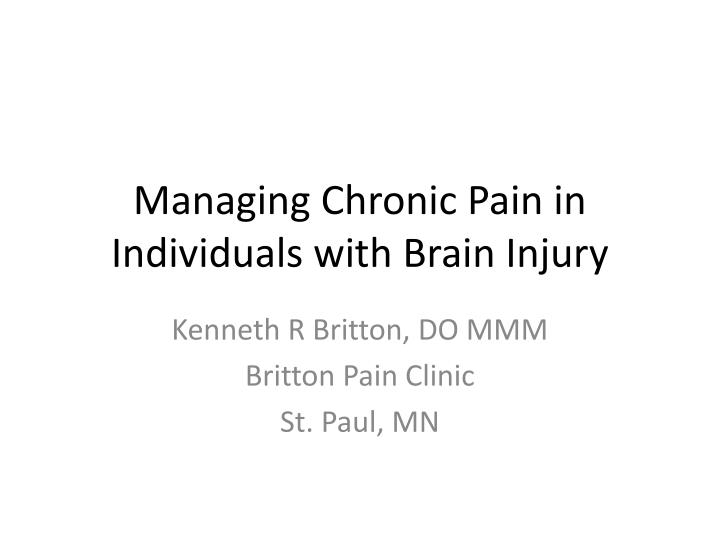 managing chronic pain in individuals with brain injury n.