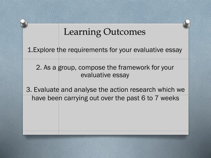 1 explore the requirements for your evaluative essay n.