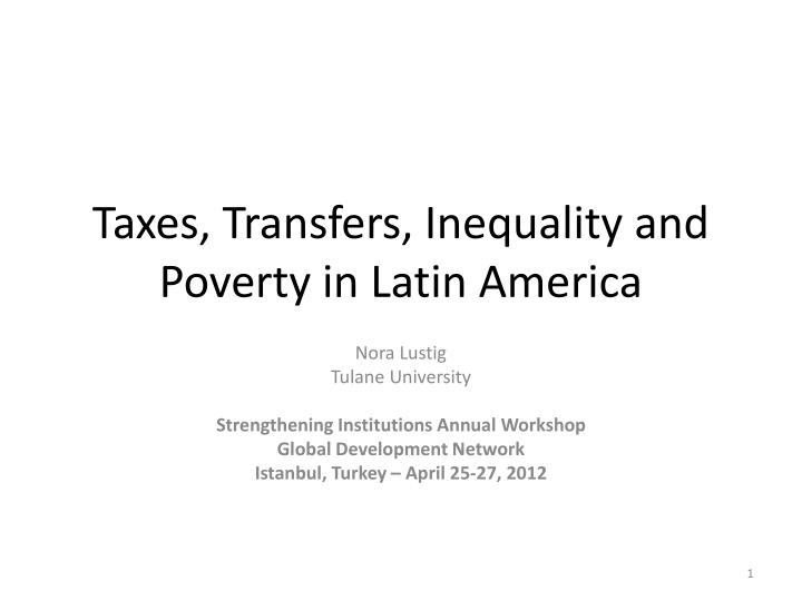 taxes transfers inequality and poverty in latin america n.