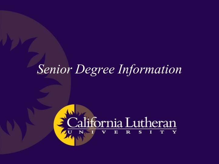 senior degree information n.