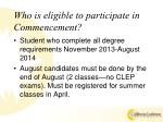 who is eligible to participate in commencement