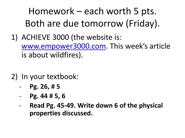 Homework – each worth 5 pts.
