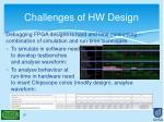 challenges of hw design