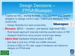 design decisions fpga bluespec