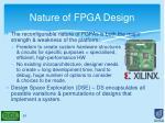 nature of fpga design