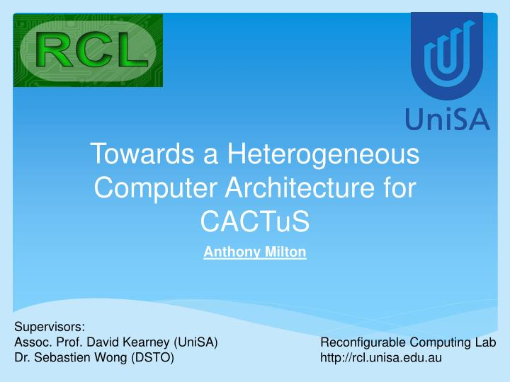 towards a heterogeneous computer architecture for cactus n.
