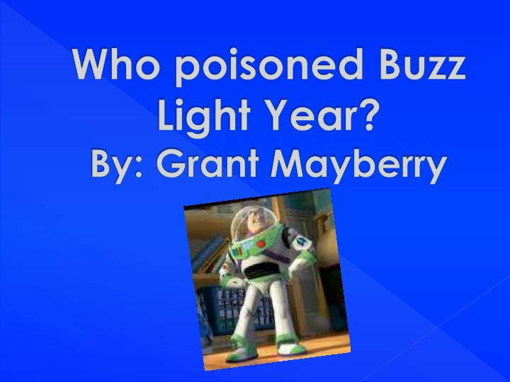 who poisoned buzz light year by grant mayberry n.