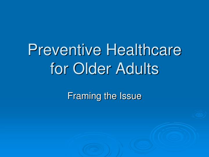 preventive healthcare for older adults n.