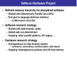 denovo hardware project