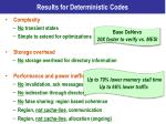 results for deterministic codes2