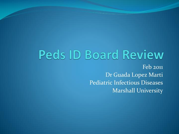 peds id board review n.