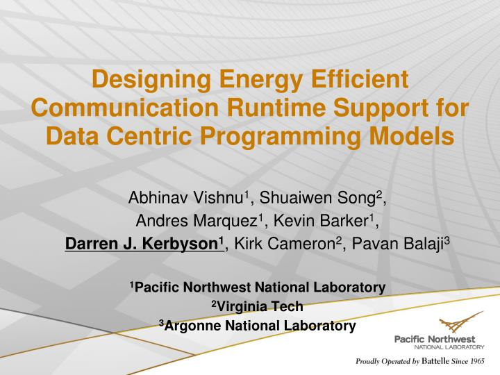 designing energy efficient communication runtime support for data centric programming models n.