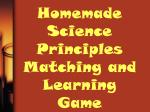 homemade science principles matching and learning game