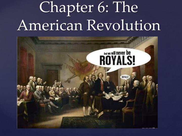 chapter 6 the american revolution n.