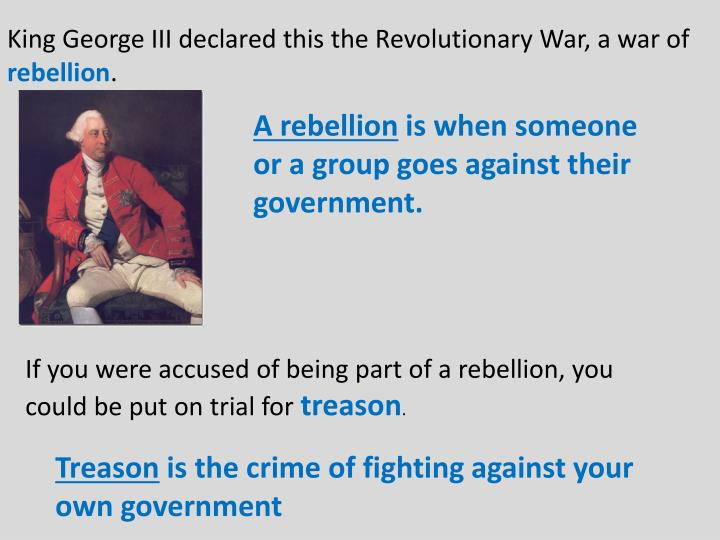 King George III declared this the Revolutionary War, a war of