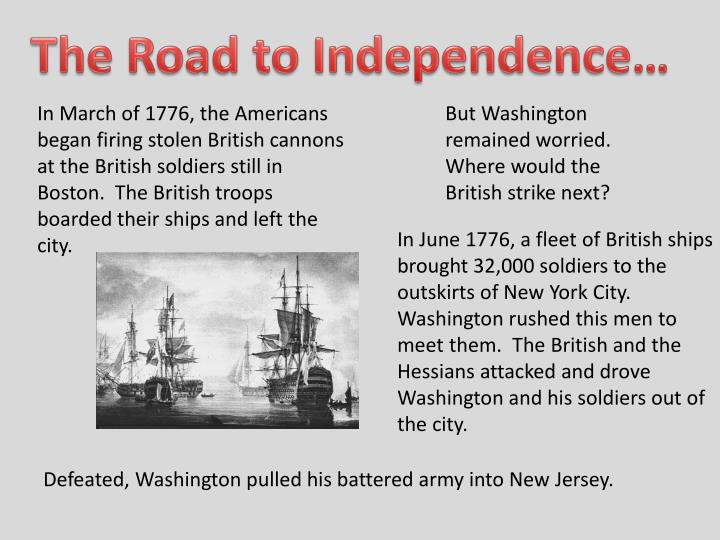 The Road to Independence…