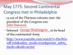 may 1775 second continental congress met in philadelphia