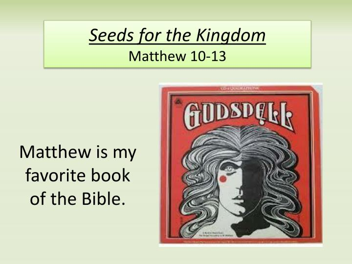 seeds for the kingdom matthew 10 13 n.