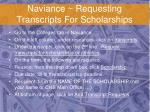 naviance requesting transcripts for scholarships