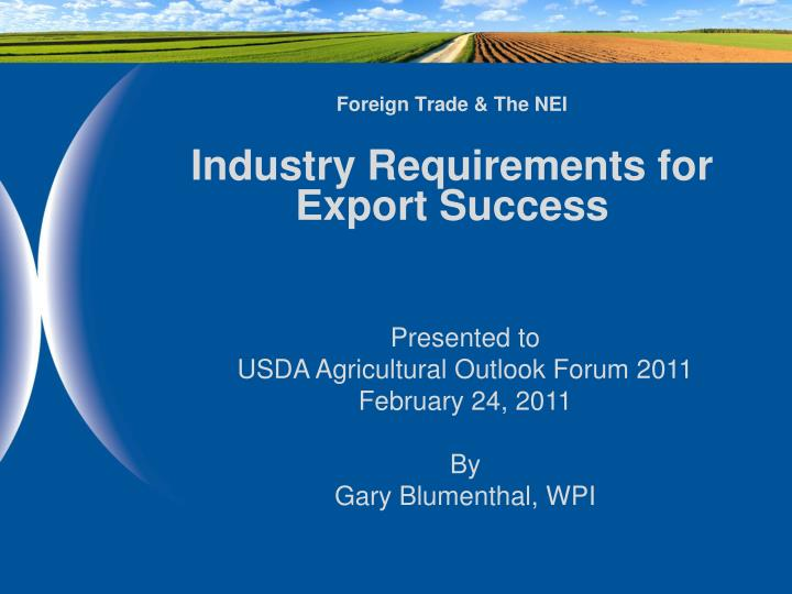 foreign trade the nei industry requirements for export success n.