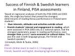 success of finnish swedish learners in finland pisa assessments