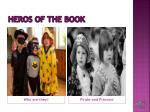 heros of the book