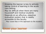 know your learner