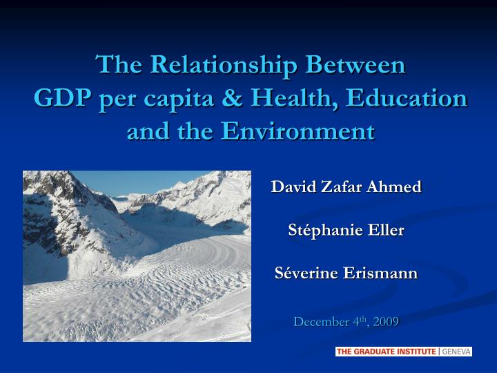 the relationship between gdp per capita health education and the environment n.