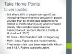 take home points diverticulitis