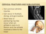 cervical fractures and subluxations