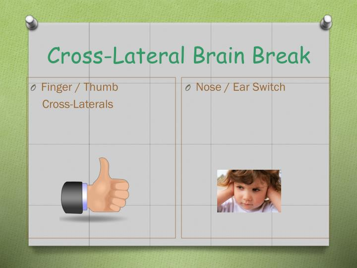 Cross-Lateral Brain Break