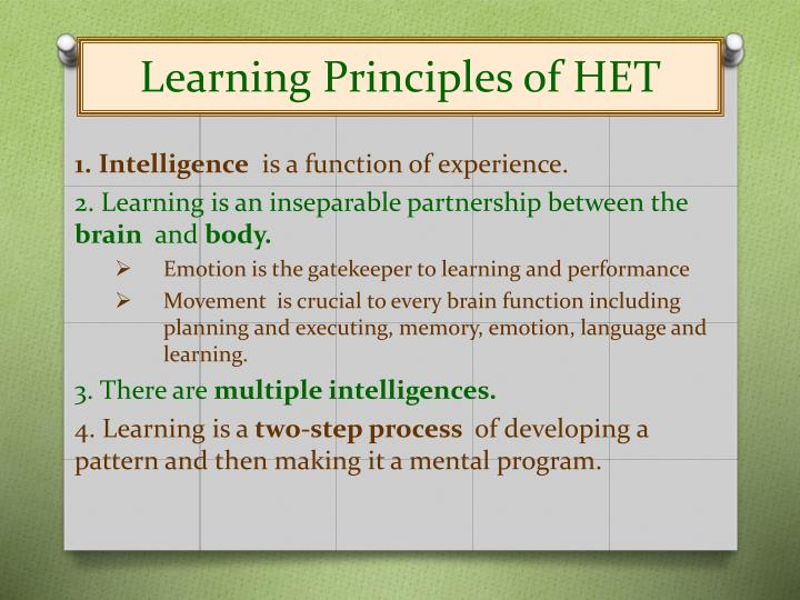 Learning Principles of HET