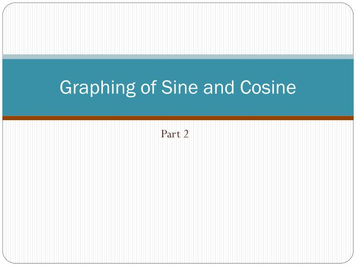 graphing of sine and cosine n.