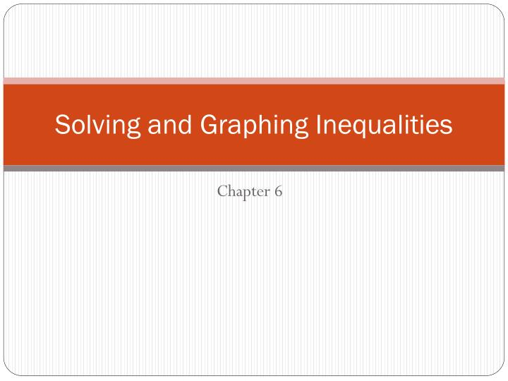 solving and graphing inequalities n.