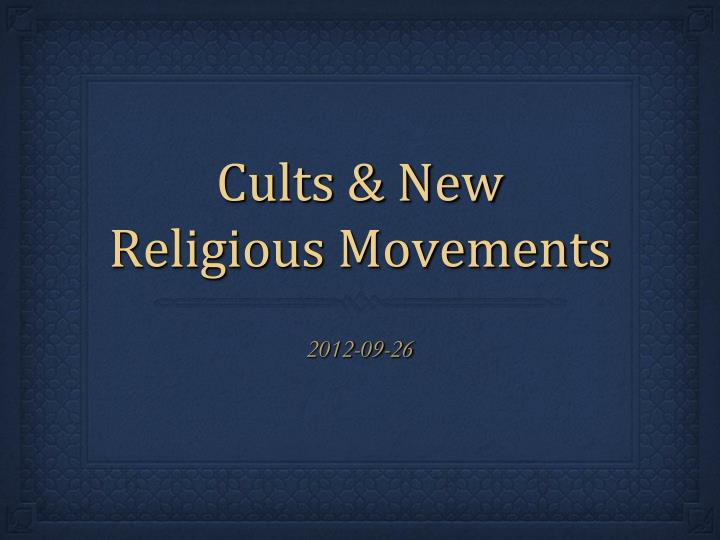 cults new religious movements n.