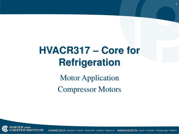 hvacr317 core for refrigeration n.