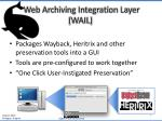 web archiving integration layer wail