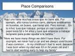 place comparisons