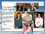 the latino a voices project