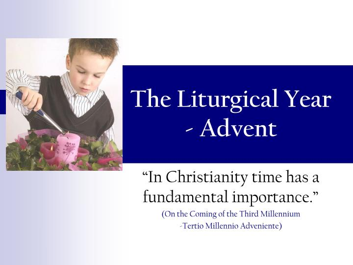 the liturgical year advent n.