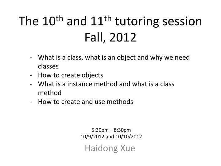 the 10 th and 11 th tutoring session fall 2012 n.