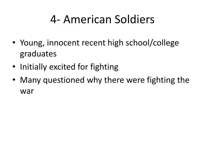 4- American Soldiers